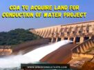 CDA to Acquire Land for Conduction of Water Project