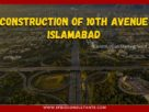 Construction of 10th Avenue Islamabad