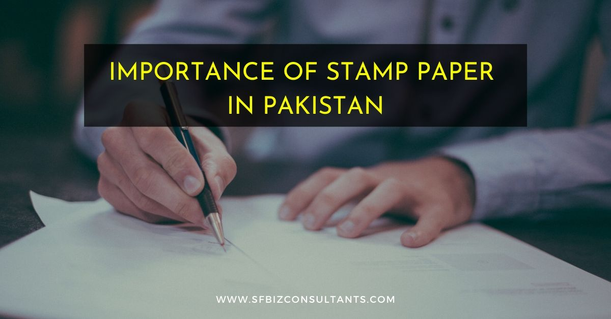 Importance of Stamp Paper In Pakistan