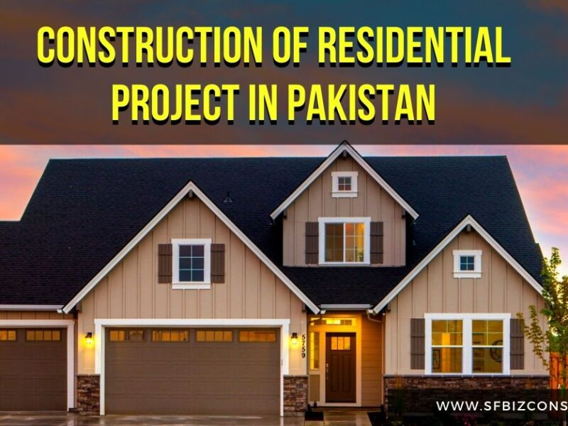 Construction of Residential Project In Pakistan