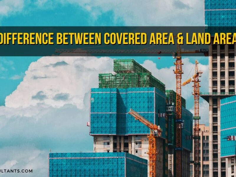 Difference between Covered area & Land area