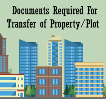 Documents Required For Transfer of Property