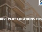 best plot location tips