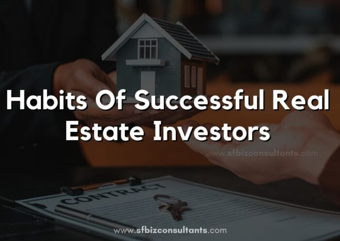 Habits Of Successful Real Estate Investors